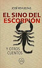 El sino del escorpión y otros cuentos by…