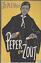 Peper en zout by M.E. Voilà