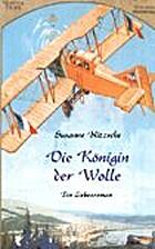 Die Königin der Wolle by Susanne…