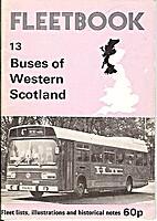 Buses of Western Scotland (Fleetbook) by…