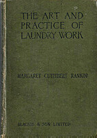 The Art and Practice of Laundry Work for…