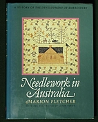 Needlework in Australia: A History of the…