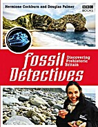 Fossil Detectives field guide by BBC/OU