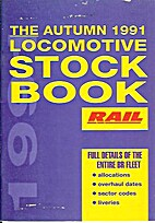 The Autumn 1991 Locomotive Stock Book by Ian…
