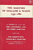 The Martyrs of England and Wales 1535-1680
