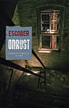 Onrust by Escober