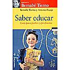 Saber educar : guía para padres y…
