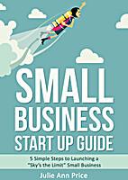 Small Business Start Up Guide: 5 Simple…