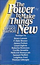 The Power to Make Things New: Messages by…
