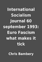 International Socialism Journal 60 september…