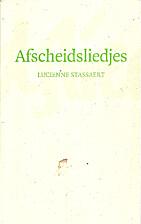 Afscheidsliedjes : gedichten by Lucienne…