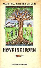 Høvdingebørn by Martha Christensen