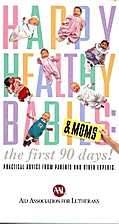Happy, Healthy Babies & Moms: the First 90…