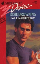 Twice in a Blue Moon by Dixie Browning
