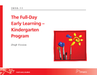 The Full-Day Early Learning–Kindergarten…