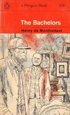 The Bachelors by Henry de Montherlant