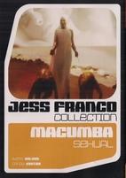 Macumba Sexual by Jesús Franco