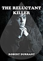 The Reluctant Killer (A Backwards Progress…