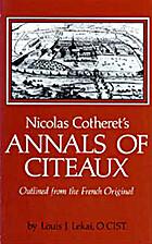 Nicolas Cotheret's Annals of Citeaux,…