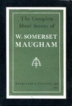 The Complete Short Stories by W. Somerset…