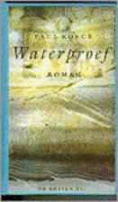 Waterproef: Roman (BBLiterair) (Dutch…