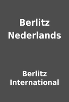 Berlitz Nederlands by Berlitz International