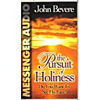 The Pursuit Of Holiness: Do You Want To See…