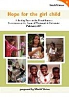 Hope For The Girl Child : A Briefing Paper…