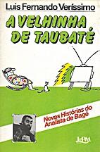 Velhinha de Taubaté, A by Luis Fernando…