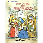 Little Critter's The Fussy Princess…