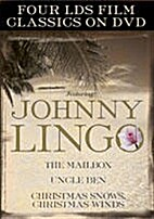Johnny Lingo and Other LDS Film Classics…
