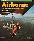 Airborne: The Search for the Secret of…