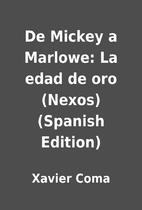 De Mickey a Marlowe: La edad de oro (Nexos)…