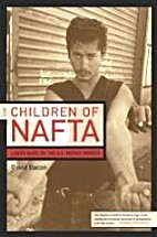 The Children of NAFTA: Labor Wars on the…