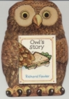 Owls Story by Richard Fowler