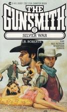 The Gunsmith 017: Silver (Gunsmith, The) by…