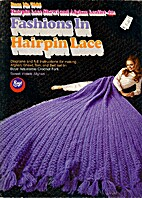 Fashions in Hairpin Lace, Diagrams & Full…