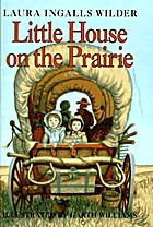 Little House on the Prairie by Laura Ingalls…