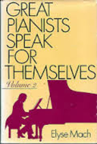 Great Pianists Speak for Themselves, Vol. 2…