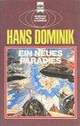 Ein neues Paradies - Hans Dominik