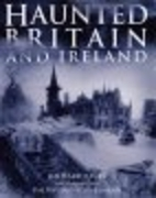 Haunted Britain and Ireland by Richard Glyn…