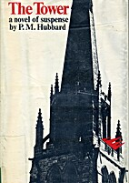The Tower by P. M. Hubbard