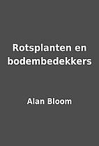 Rotsplanten en bodembedekkers by Alan Bloom