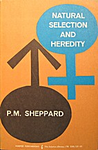 Natural Selection and Heredity by P.M.…