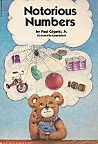 Notorious Numbers by Paul Jr. Giganti