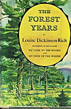 The Forest Years: Containing in one volume:…