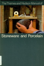 The Thames and Hudson Manual of Stoneware…