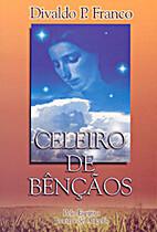 Celeiro de Bênçãos by Joanna de ângelis