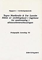 Yngve Nordkvelle og Per Lauvås: Bildet av…