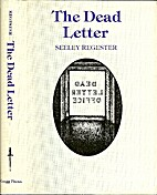The Dead Letter: An American Romance by…